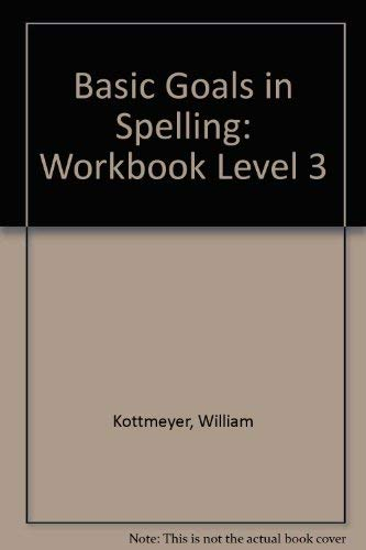 9780070343238: Basic Goals in Spelling: Workbook Level 3