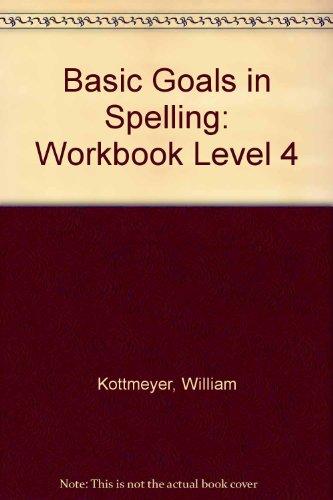 9780070343245: Basic Goals in Spelling: Workbook Level 4