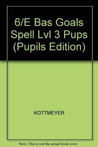 9780070343634: Basic Goals in Spelling, Level 3 (Pupils Edition)
