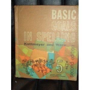 9780070343658: Basic Goals in Spelling, Level 5 (Pupils Edition)
