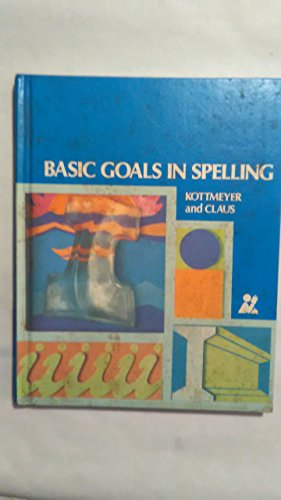 9780070343665: Basic Goals in Spelling, Level 6 (Pupils Edition)