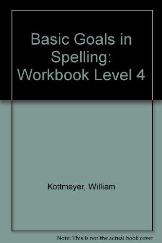 9780070343849: Basic Goals in Spelling: Workbook Level 4