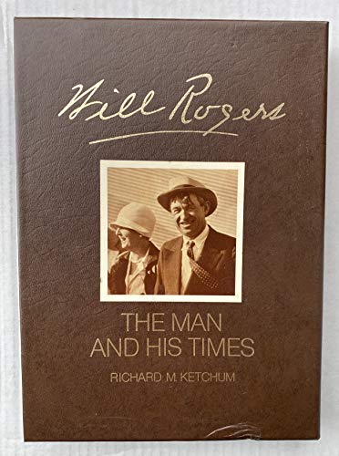 9780070344129: Will Rogers, His Life and Times, by Richard M. Ketchum. in Co-Operation with the Will Rogers Memorial Commission and Staff of the Will Rogers Memorial, Claremore, Oklahoma