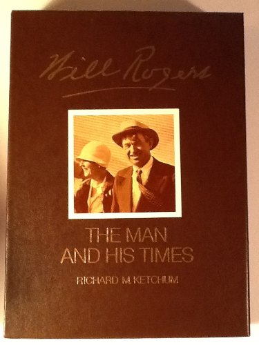 9780070344129: Will Rogers: His Life and Times (An American Heritage Biography)