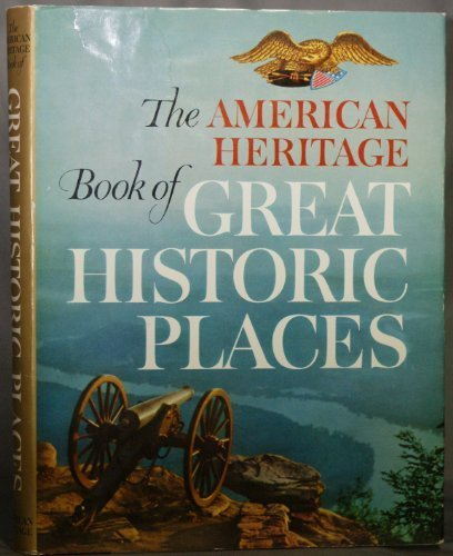 9780070344136: The American heritage book of great historic places,