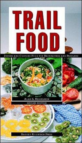9780070344365: Trail Food: Drying and Cooking Food for Backpacking and Paddling