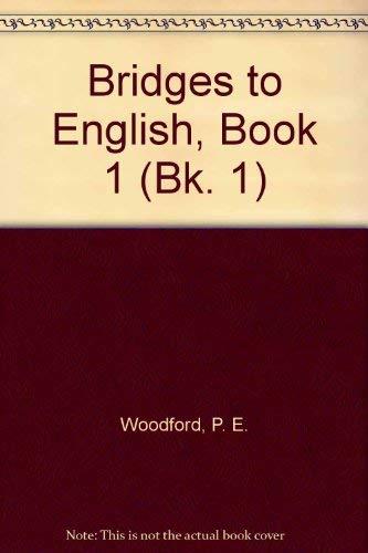 9780070344815: Bridges to English, Book 1 (Bk. 1)