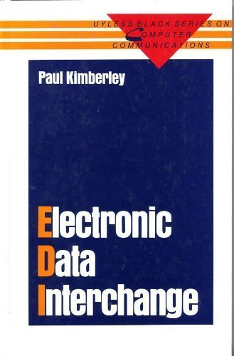 Electronic Data Interchange: A Review of the: Kimberley, Paul