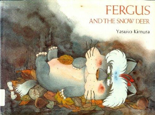 Fergus and the Snow Deer: Kimura Yasuko