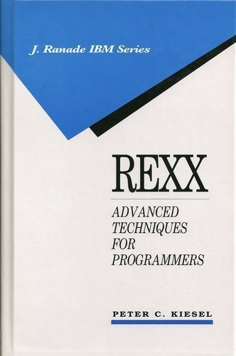 9780070346000: Rexx: Advanced Techniques for Programmers (J Ranade Ibm Series)