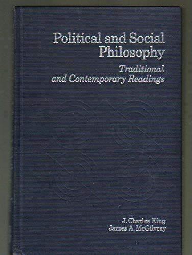 Political and Social Philosophy: J.Charles King, James