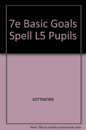 9780070346352: Basic Goals in Spelling Level Five