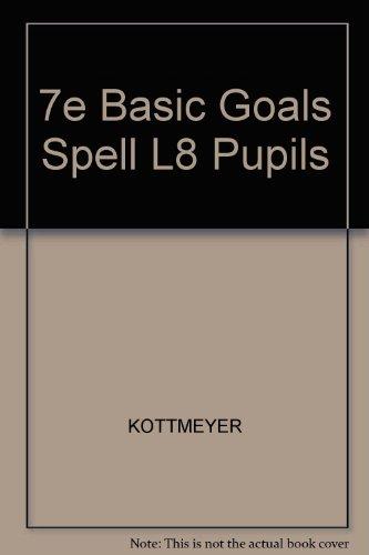 Basic Goals in Spelling, Level 8: William Kottmeyer, Audrey
