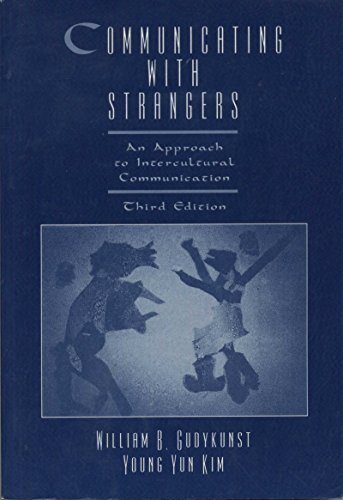 9780070346475: Communicating With Strangers: An Approach to Intercultural Communication