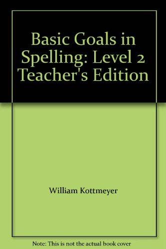 9780070346628: Basic Goals in Spelling: Level 2 Teacher's Edition