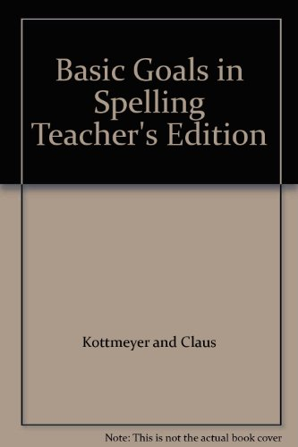9780070346666: Basic Goals in Spelling Teacher's Edition