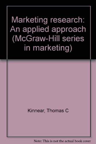 9780070347410: Marketing Research: An Applied Approach (McGraw-Hill series in marketing)