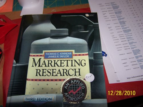 Marketing Research: An Applied Approach (McGraw-Hill series: Thomas C. Kinnear,