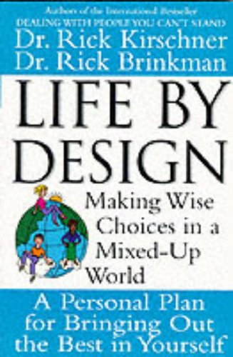 9780070347496: Life by Design: Making Wise Choices in a Mixed Up World