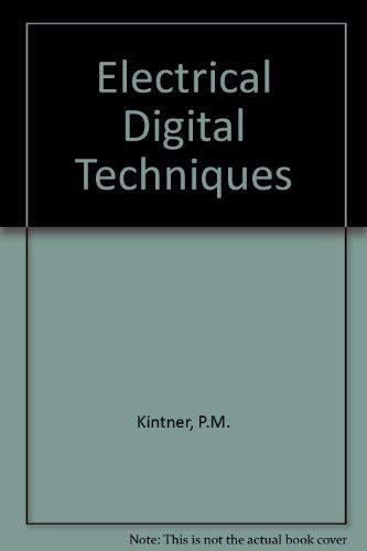 Electronic Digital Techniques: Kintner, Paul M.