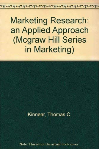 9780070347571: Marketing Research: an Applied Approach (Mcgraw Hill Series in Marketing)