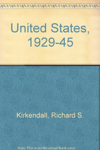 9780070348059: The United States 1929-1945: Years of Crisis and Change