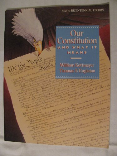 9780070348400: Our Constitution and What It Means