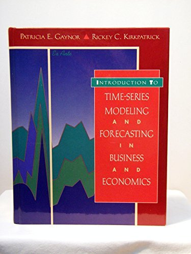 9780070349131: Introduction to Time-Series Modeling and Forecasting in Business and Economics