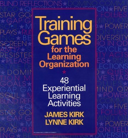 9780070349230: Training Games For The Learning Organization: 48 Experiential Learning Activities