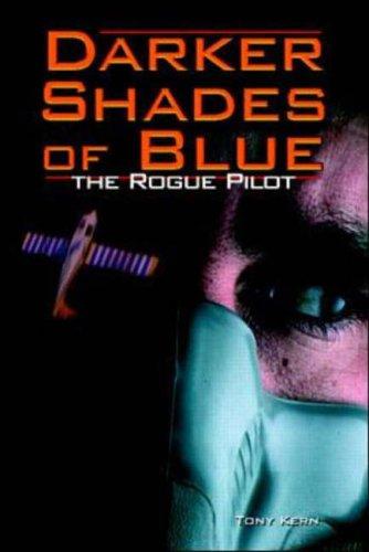 9780070349278: Darker Shades of Blue: A Rogue Pilot