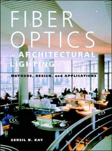 9780070349322: Fiber Optics in Architectural Lighting: Methods, Design, and Applications