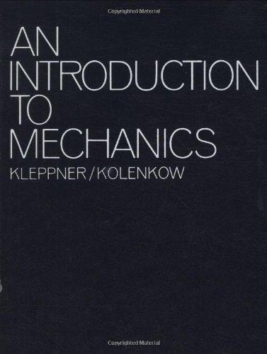 An Introduction To Mechanics: Daniel Kleppner, Robert