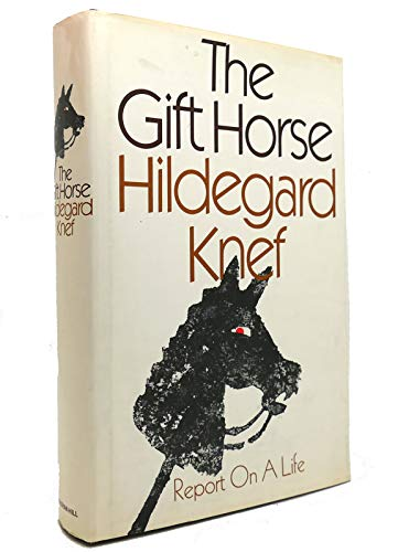 9780070350854: The Gift Horse: Report on a Life