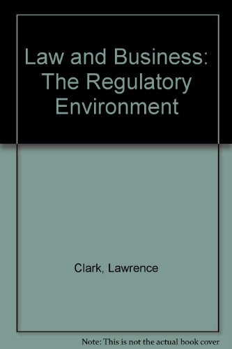9780070350960: Law and Business: The Regulatory Environment