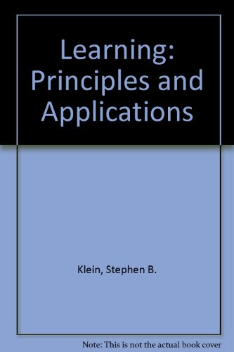 Learning: Principles and Applications: Stephen B. Klein