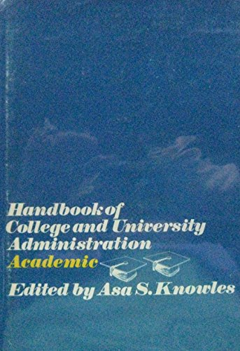 9780070351943: Handbook of College and University Administration: Academic