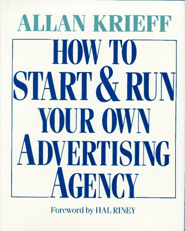 9780070352193: How to Start and Run Your Own Advertising Agency