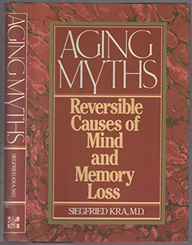 9780070352292: Aging Myths: Reversible Causes of Mind and Memory Loss