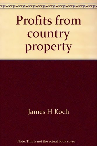 9780070352483: Profits from country property: How to select, buy, maintain, and improve country property