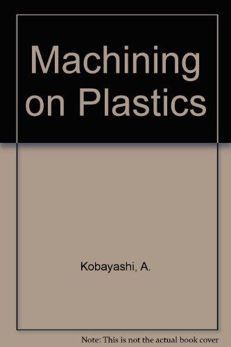 9780070352667: Machining on Plastics