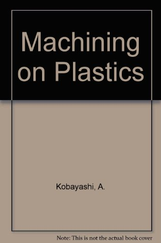 9780070352667: Machining of Plastics