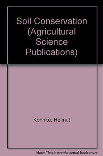 Soil Conservation: Kohnke, Helmut & Bertrand, Anson R.