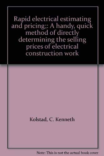 9780070353169: Rapid electrical estimating and pricing;: A handy, quick method of directly determining the selling prices of electrical construction work