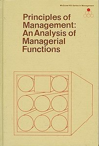 Principles of Management: An Analysis of Managerial: Koontz, Harold; O'Donnell,