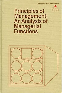Principles of Management: An Analysis of Managerial: Koontz, Harold, O'Donnell,