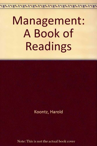 Management: A Book of Readings (McGraw-Hill series: Koontz, Harold, O'Donnell,
