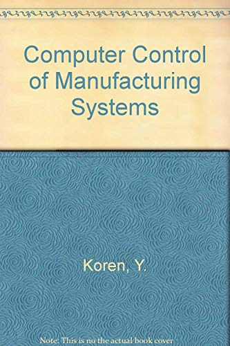 9780070353411: Computer Control of Manufacturing Systems