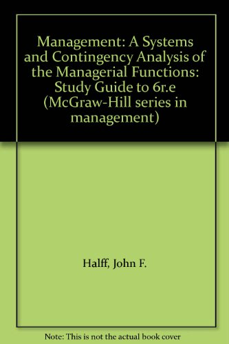 9780070353589: Management: A Systems and Contingency Analysis of the Managerial Functions: Study Guide to 6r.e (McGraw-Hill series in management)