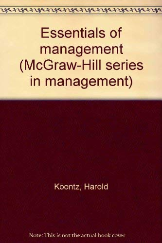 Essentials of Management: Koontz, Harold; O'Donnell,