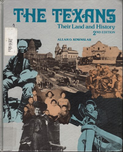 9780070353909: The Texans, their land and history
